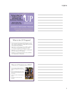 What is the UP Program? 11/26/14 Pairing College and Employment for