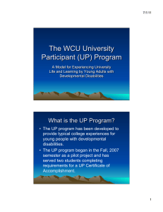•  The UP program has been developed to young people with developmental