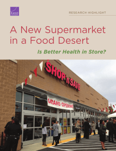 A New Supermarket in a Food Desert Is Better Health in Store?
