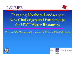 Changing Northern Landscapes: New Challenges and Partnerships for NWT Water Resources 5