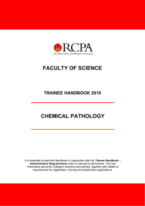 FACULTY OF SCIENCE CHEMICAL PATHOLOGY TRAINEE HANDBOOK 2016
