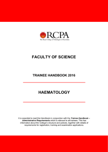 FACULTY OF SCIENCE HAEMATOLOGY TRAINEE HANDBOOK 2016