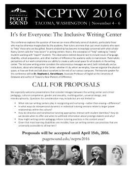 CALL FOR PROPOSALS It's for Everyone: The Inclusive Writing Center