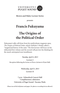 Francis Fukuyama The Origins of the Political Order Brown and Haley Lecture Series