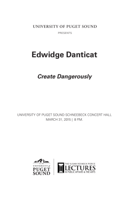 Edwidge Danticat Create Dangerously UNIVERSITY OF PUGET SOUND