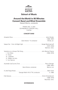 School of Music Around the World in 80 Minutes Gerard Morris, conductor