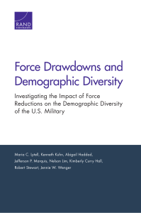 Force Drawdowns and Demographic Diversity Investigating the Impact of Force