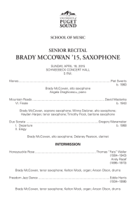 BRADY MCCOWAN '15, SAXOPHONE SENIOR RECITAL SCHOOL OF MUSIC