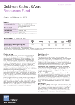 Goldman Sachs JBWere Resources Fund Quarter to 31 December 2007 Investment commentary