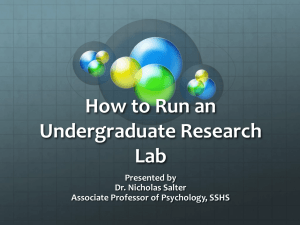 How to Run an Undergraduate Research Lab Presented by