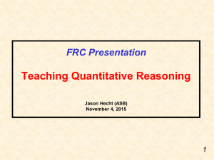 Teaching Quantitative Reasoning FRC Presentation 1 Jason Hecht (ASB)