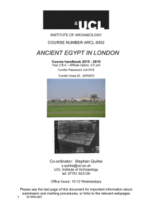 ANCIENT EGYPT IN LONDON COURSE NUMBER ARCL 6002  Co-ordinator:  Stephen Quirke