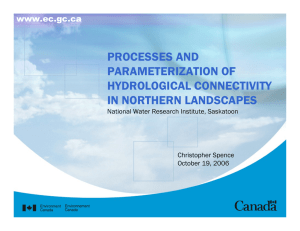 PROCESSES AND PARAMETERIZATION OF HYDROLOGICAL CONNECTIVITY IN NORTHERN LANDSCAPES