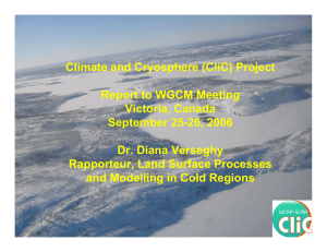 Climate and Cryosphere (CliC) Project Report to WGCM Meeting Victoria, Canada