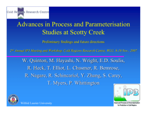 Advances in Process and Parameterisation Studies at Scotty Creek