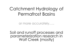 Catchment Hydrology of Permafrost Basins Soil and runoff processes and parameterization research in