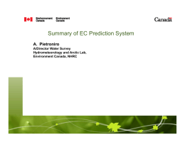 Summary of EC Prediction System A Pietroniro A. Pietroniro A/Director Water Survey
