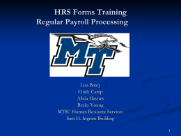 HRS Forms Training Regular Payroll Processing Lisa Batey Cindy Camp