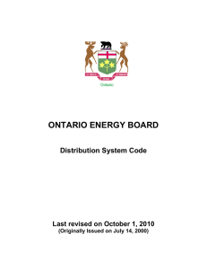ONTARIO ENERGY BOARD  Distribution System Code Last revised on October 1, 2010