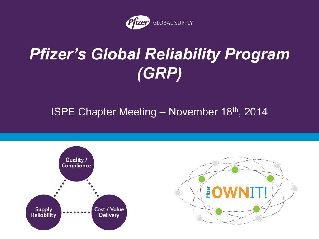 Pfizer's Global Reliability Program (GRP) – November 18 ISPE