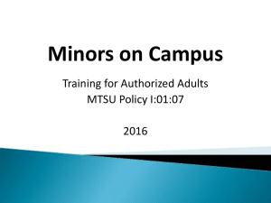 Minors on Campus Training for Authorized Adults MTSU Policy I:01:07 2016