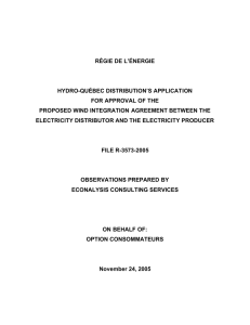 RÉGIE DE L'ÉNERGIE HYDRO-QUÉBEC DISTRIBUTION'S APPLICATION FOR APPROVAL OF THE