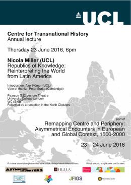 Centre for Transnational History Annual lecture Thursday 23 June 2016, 6pm