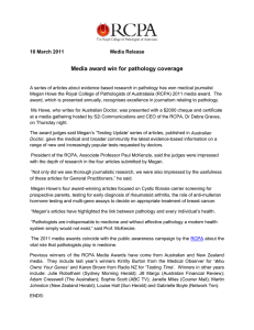 Media award win for pathology coverage 18 March 2011 Media Release
