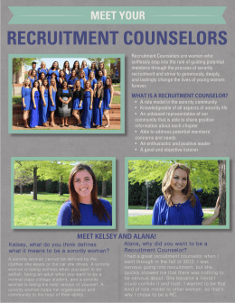 Recruitment Counselors are women who members through the process of sorority