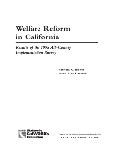Welfare Reform in California Results of the 1998 All-County Implementation Survey
