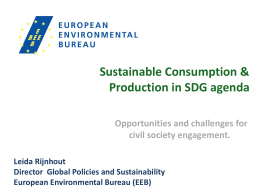 Sustainable Consumption & Production in SDG agenda Opportunities and challenges for
