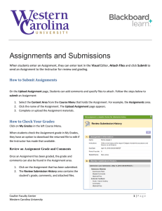 Assignments and Submissions How to Submit Assignments How to Check Your Grades