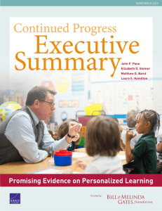 Executive Summary Continued Progress Promising Evidence on Personalized Learning