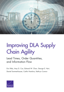 Improving DLA Supply Chain Agility Lead Times, Order Quantities, and Information Flow