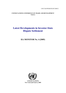 Latest Developments in Investor-State Dispute Settlement IIA MONITOR No. 4 (2005)