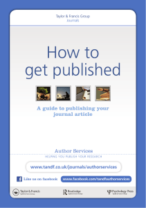 How to get published A guide to publishing your journal article