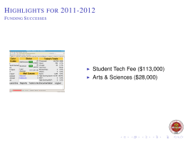 H 2011-2012 IGHLIGHTS FOR Student Tech Fee ($113,000)