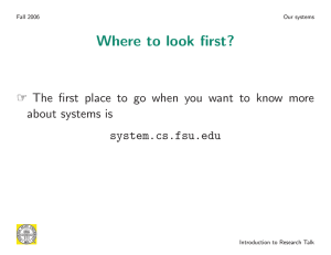 Where to look first? about systems is system.cs.fsu.edu