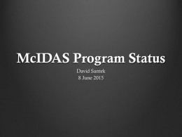 McIDAS Program Status David Santek 8 June 2015