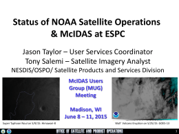 Status of NOAA Satellite Operations & McIDAS at ESPC
