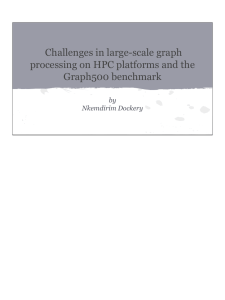 Challenges in large-scale graph processing on HPC platforms and the Graph500 benchmark by