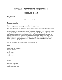 COP3330 Programming Assignment 6 Treasure island Objectives Project details