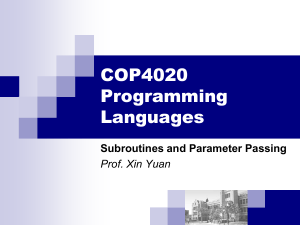 COP4020 Programming Languages Subroutines and Parameter Passing