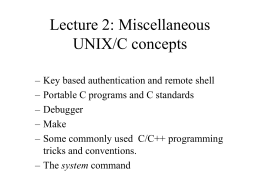 Lecture 2: Miscellaneous UNIX/C concepts