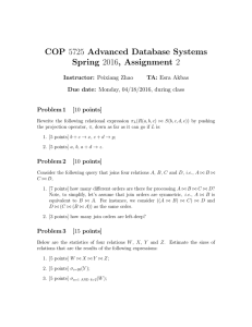 COP 5725 Advanced Database Systems Spring 2016, Assignment 2