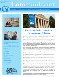 Communicator University Embarks on Print Management Solution Inside this issue
