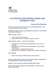 0-25 SPECIAL EDUCATIONAL NEEDS AND DISABILITY UNIT February 2016 Newsletter
