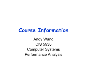 Course Information Andy Wang CIS 5930 Computer Systems
