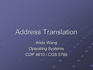 Address Translation Andy Wang Operating Systems COP 4610 / CGS 5765