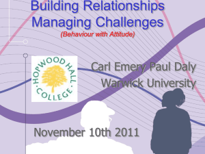 Building Relationships Managing Challenges Carl Emery Paul Daly Warwick University
